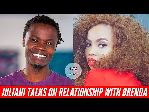 JULIANI OPENS UP ABOUT HIS BR£AK-UP WITH ACTRESS BRENDA WAIRIMU!|BTG News