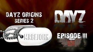 DayZ Origins S2 Ep3 - Salvation Lies Within!