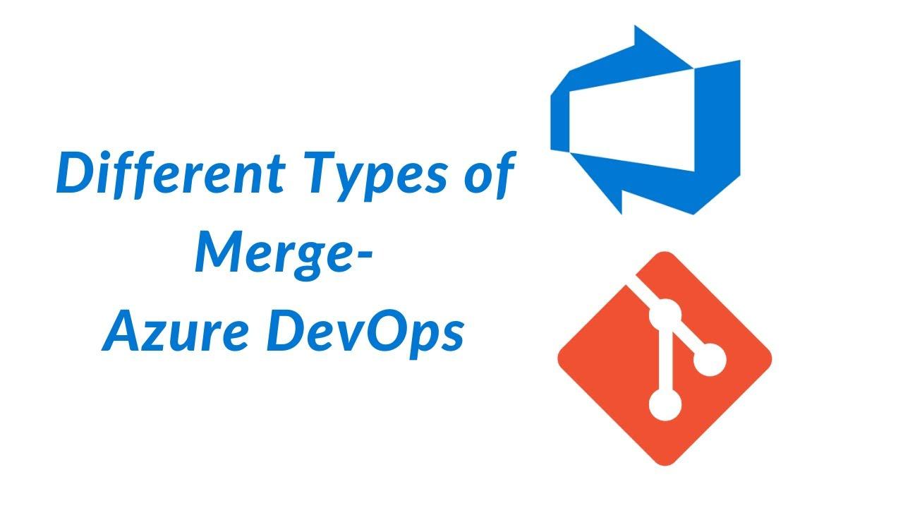 Merging Strategy - AzureDevOps 12