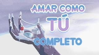 Steven Universe - Amar Como Tú (Español Latino, Completo) / Love Like You (Latin America)