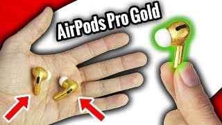 I have AirPods Pro in 24K Gold !