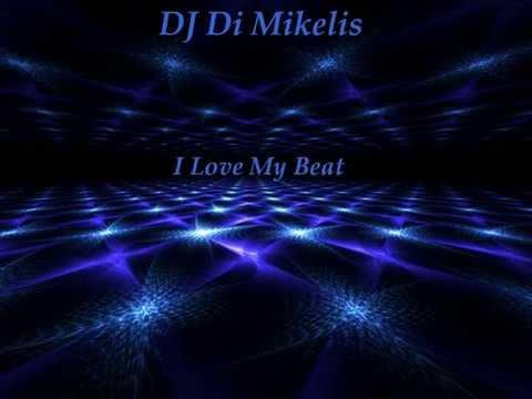 DJ Di Mikelis - I Love My Beat (Club House, Dutch House, Electro - Progressive)