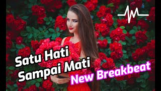 Download DJ Satu Hati Sampai Mati - Nella Kharisma - Breakbeat Version 2020