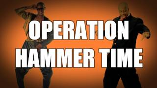 Operation Hammer Time
