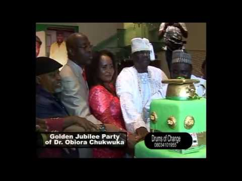 Golden Jubilee Party Of Dr.Obiora Chukwuka,Chairman,Greenlife Pharmaceutical Ltd.
