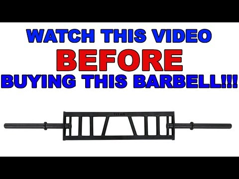 Watch This Video BEFORE Buying This Barbell!!!