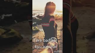 Sanam/Jane de mujhe /lyrical video status /sad status
