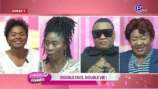 PAROLES DE FEMMES (Double face, Double vie! Avec TCHAKALA VIP et Dovie KENDO) ÉQUINOXE TV