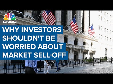 Why investors shouldn't be worried about the market sell-off