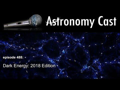 Astronomy Cast 488: Dark Energy, 2018 Edition