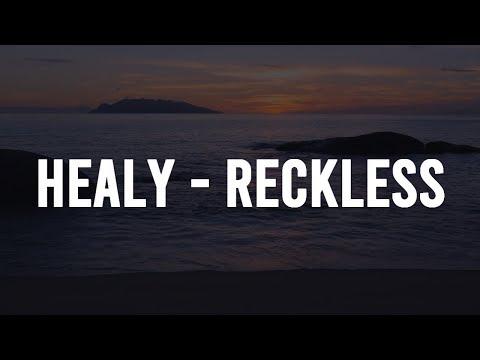 Healy - Reckless (Lyrics)
