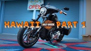 Harley Davidson Hawaii - Part 1