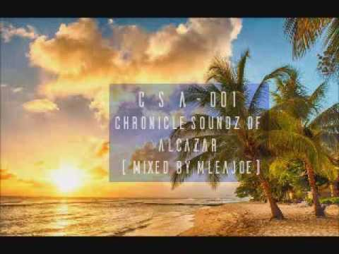 South African Deep House Mix_CSA 001 - Chronicle Soundz of A
