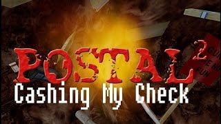 postal 2 - How To Cash Your Check Properly