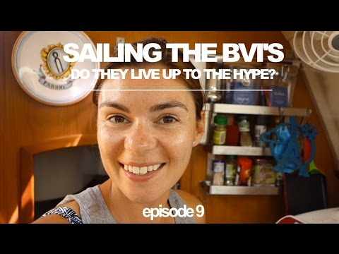 Sailing the BVI's: Do they live up to the hype? (Sailing Ruby Rose) Ep 9