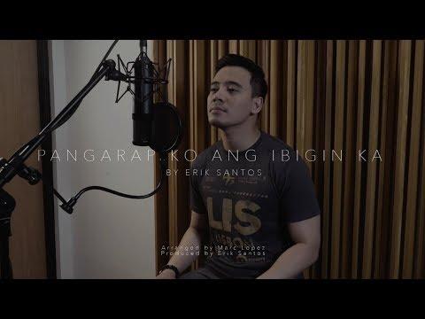 Pangarap Ko Ang Ibigin Ka (cover) By Erik Santos