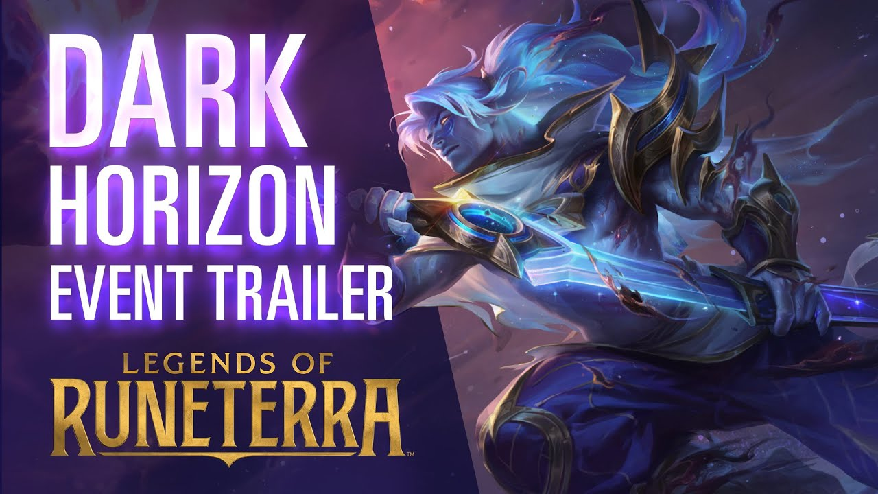 Dark Horizon Event Trailer - Legends of Runeterra