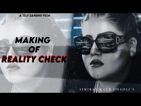 REALITY CHECK(Making)  : Simiran Kaur Dhadli   Teji Sandhu Films   Bunty Bains   New Punjabi Song