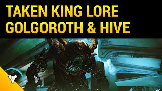 Taken King Lore: Golgoroth