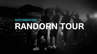 RANDORN TOUR Documentary