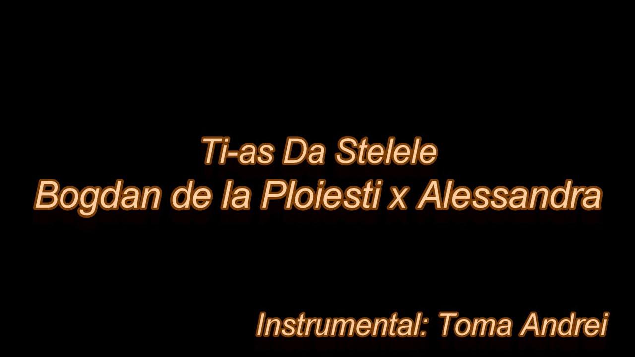 Bogdan de la Ploiesti ❌ @Alessandra - Ti-as Da Stelele (karaoke) | Toma Andrei