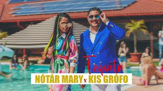 Nótár Mary x Kis Grófo - TEQUILA (Official Music Video)