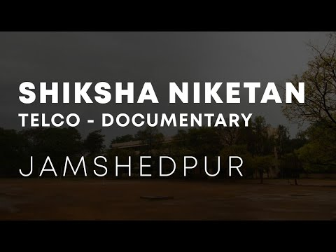 Jamshedpur | Shiksha Niketan Telco | Short Documentary | 2013-15 Batch |