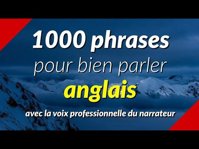 1000 phrases pour bien parler anglais