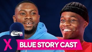 Blue Story Cast On Making History For The Culture | Homegrown | Capital XTRA