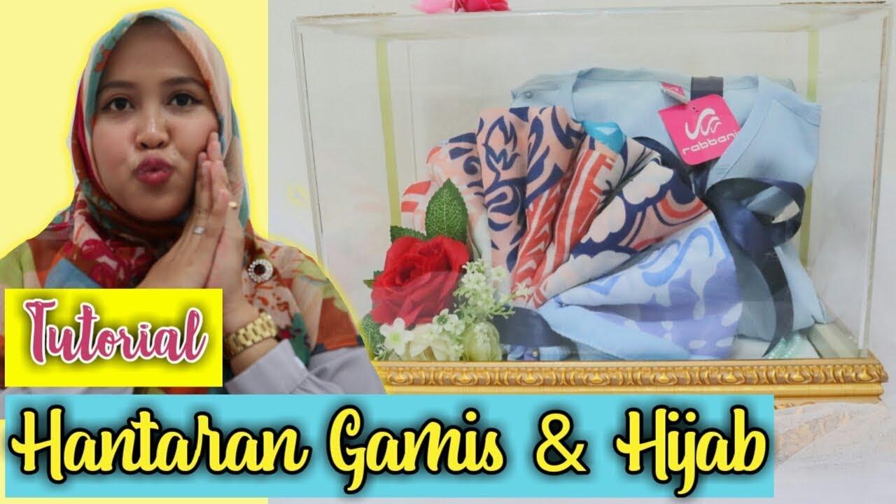 Cara Membuat Hantaran Gamis dan Jilbab