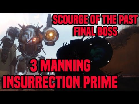 7beb221d538 3 Man Insurrection Prime Boss - Scourge of the Past