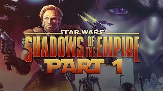 Star Wars: Shadows Of The Empire - Let