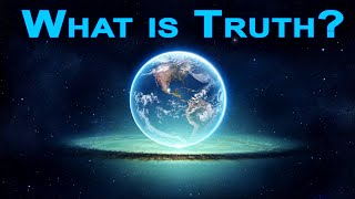 What Is Truth? ~ 5 minute explaination Thumbnail