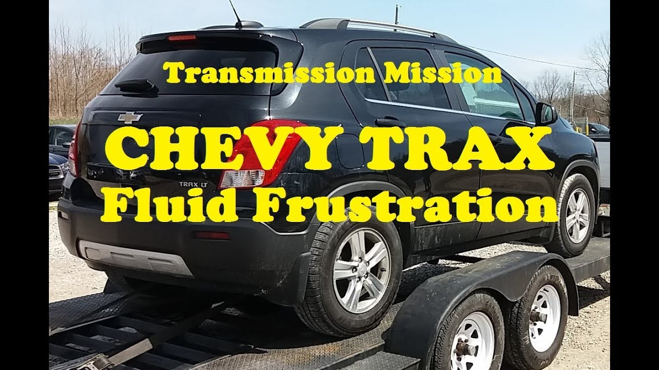 Chevy Trax Transmission Fluid Change Process Also See The Caution