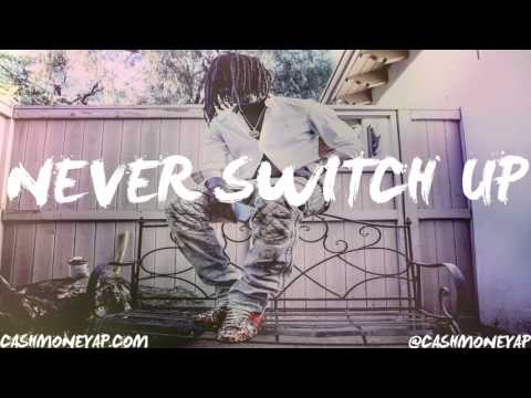 Chief Keef x Young Thug Type Beat 2015 - Never Switch Up ( Prod.By @CashMoneyAp )