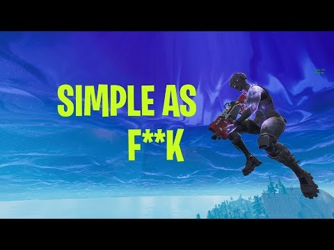 Simple As F**k - Fortnite Low Tier Victory Montage