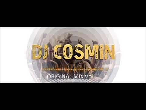 Original Mix Vol 1 DJ Cosmin 2018 mp3