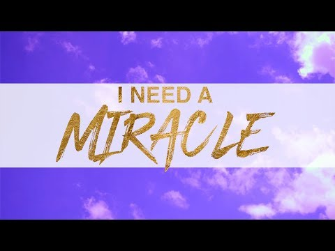 I Need A Miracle | Pastor Marco Garcia