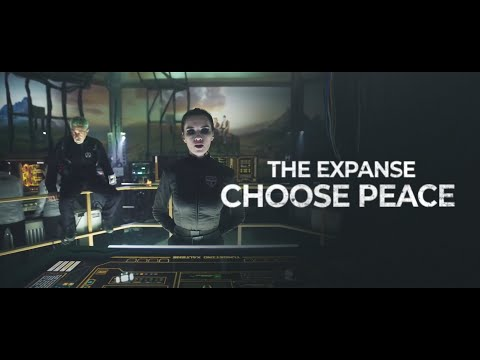 The Expanse | Choose Peace