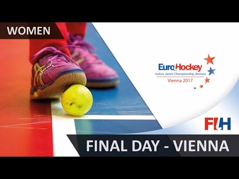 2017 EuroHockey Indoor Junior Championship - Final Day - Vienna, Austria