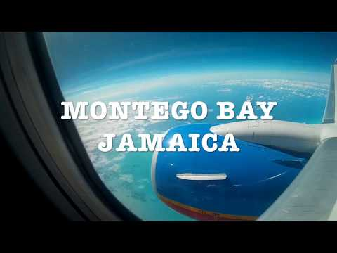 TRAVEL VLOG #2: MONTEGO BAY, JAMAICA