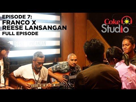 Coke Studio PH Episode 7: Franco X Reese Lansangan