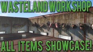 Fallout 4 - Wasteland Workshop ALL ITEMS SHOWCASE!