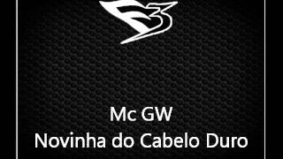 Mc Gw Novinha do Cabelo Duro.mp3