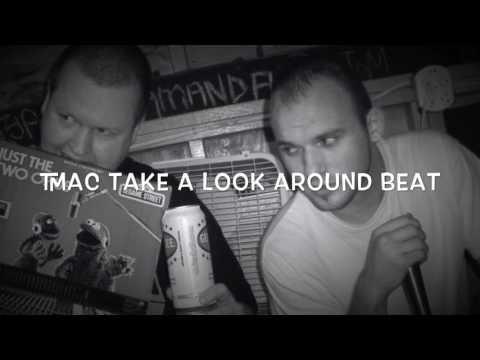TMAC OHIO - TAKE A LOOK AROUND BEAT