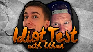 ARE WE STUPID? | Idiot Test With Ethan