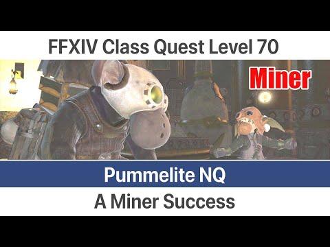 FFXIV Miner Quest Level 70 SB - A Miner Success (Pummelite NQ) - Stormblood