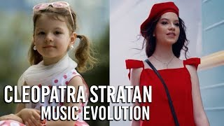 Cleopatra Stratan - Music Evolution (2005 - 2018)
