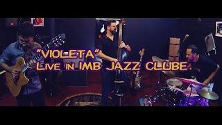 Baixar Violeta CD CORES  - Julio Bittencourt Trio LIVE  IMB JAZZ CLUBE