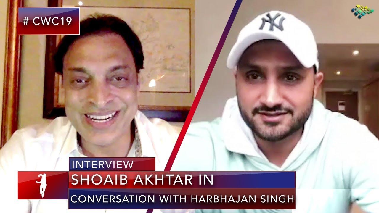 Shoaib Akhtar in Conversation with Harbhajan Singh | Pakistan vs India | World Cup 2019